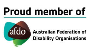 Proud member of AFDO - Australian Federation of Disability Organisations