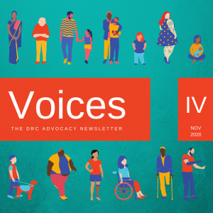 Illustrations of diverse people: a woman in traditional Indian dress, a person of short stature, a large woman with tattoos, a woman holding a baby, a man with one leg on crutches, etc. Text: Voices The DRC Advocacy Newsletter. IV Nov 2020