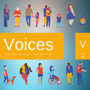 Illustrations of diverse people: a woman in traditional Indian dress, a person of short stature, a large woman with tattoos, a woman holding a baby, a man with one leg on crutches, etc. Text: Voices The DRC Advocacy Newsletter. V Feb 2021